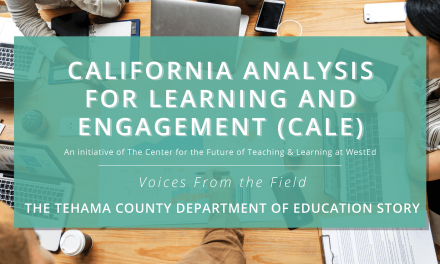 CALE Voices from the Field – CA County Office Leaders Share Their COVID Lessons Learned