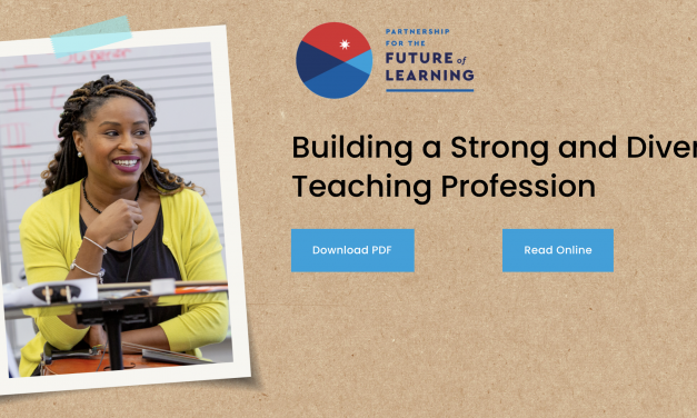 Related Resource: The Teaching Profession Playbook from the Partnership for the Future of Learning