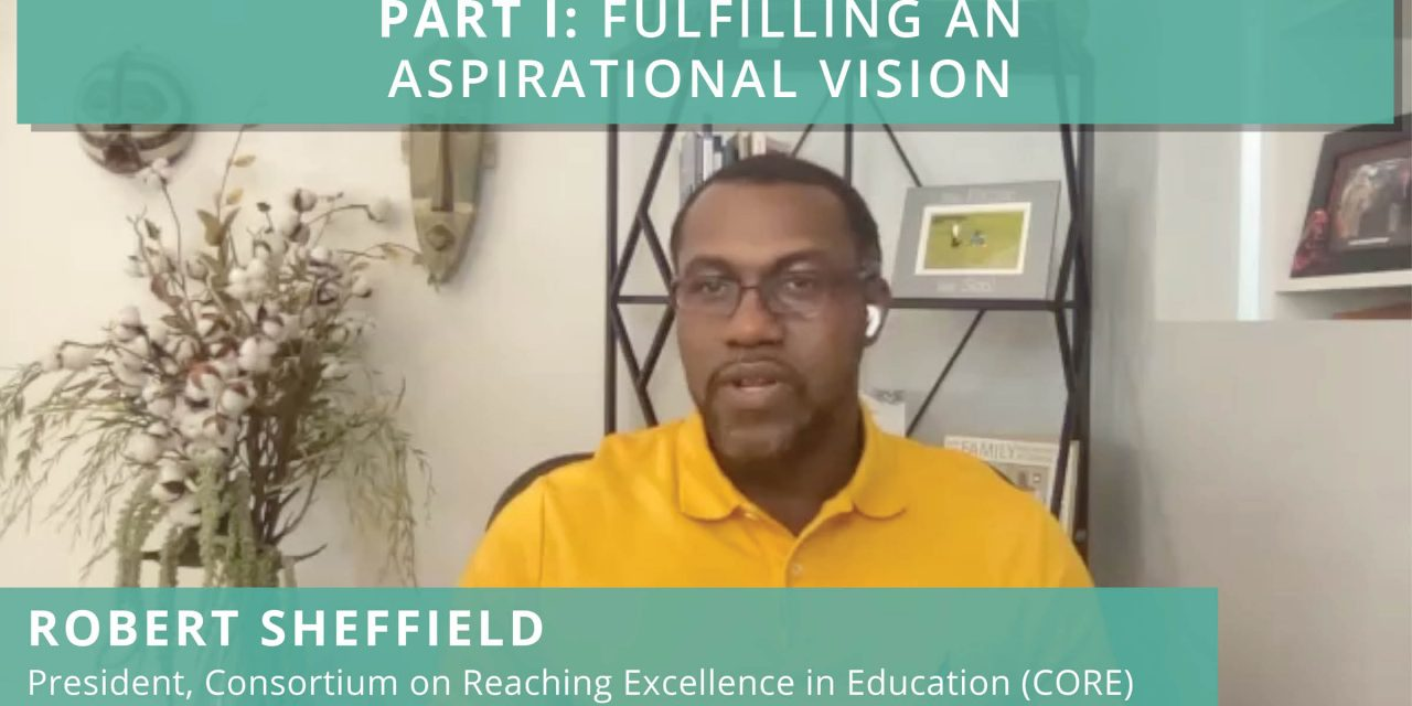 CALE Voices from the Field: CORE's Robert Sheffield on California's New Math Framework